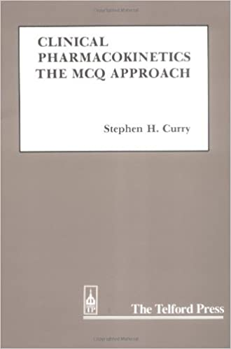 Download Clinical Pharmacokinetics: The MCQ Approach