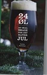 24 øl du skal smage før det bliver jul (in Danish)