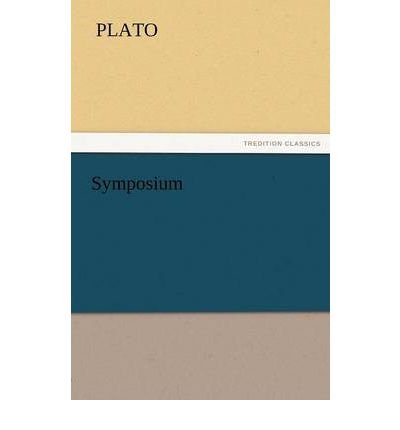 Download [ Symposium [ SYMPOSIUM ] By Plato ( Author )Nov-06-2011 Paperback PDF