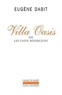 Villa Oasis ou Les faux bourgeois, Dabit, Eugène