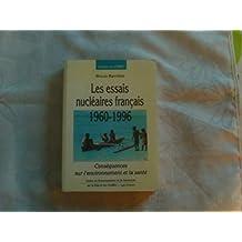 Les essais nucléaires français, 1960-1996