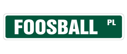 FOOSBALL Street Sign game room foos ball parts | Indoor/Outdoor | 30