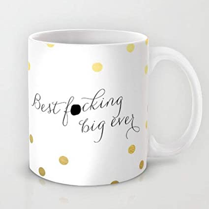 Amazon.com: Best Fcking Big Ever Mug Sorority Gift Big ...