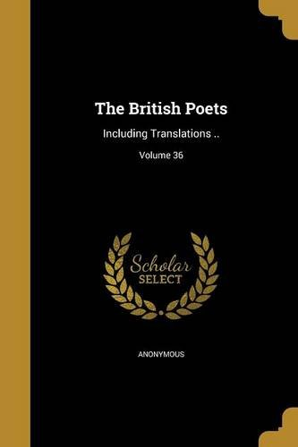 Download The British Poets: Including Translations ..; Volume 36 pdf epub