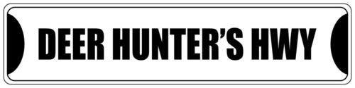 - Iliogine Deer Hunter's HWY Black Street Sign Funny Metal Tin Sign for Garage Yard Fence Driveway Decor
