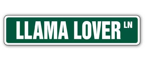 LLAMA LOVER Street Sign llamas alpaca farm signs gift