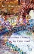 Die wunderbaren Abenteuer des Quixli Quaxli