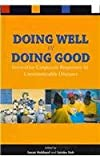 Doing Well by Doing Good : Innovative Corporate Responses to Communicable Diseases, , 4889070818