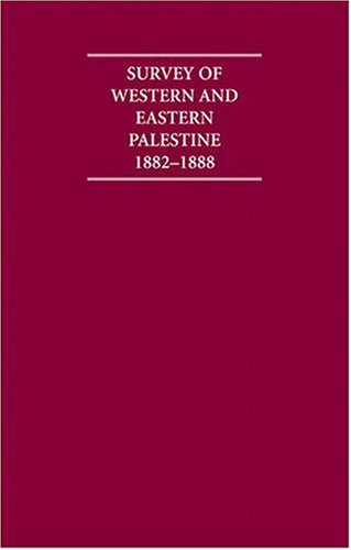 Survey of Western Palestine 1882-1888 13 Volume Hardback Set Including Paperback Introduction, Boxed Maps and Printed Plates (Cambridge Archive Editions)
