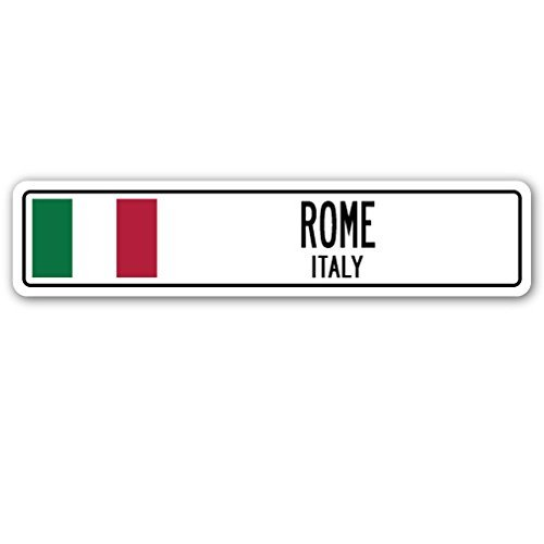 Decorative Signs with Sayings Rome, Italy Street Sign Italian Flag City Country Road Wall Gift Metal Aluminum Wall Sign Safety ()