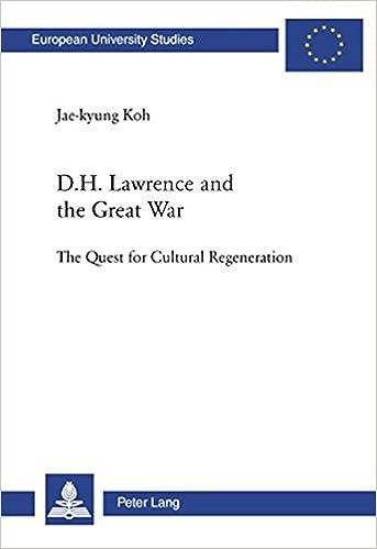 Descargar Elitetorrent D. H. Lawrence And The Great War: The Quest For Cultural Regeneration PDF Mega