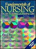 Fundamentals of Nursing : The Art and Science of Nursing Care, Lillis, Carol A. and LeMone, Priscilla, 0397552785