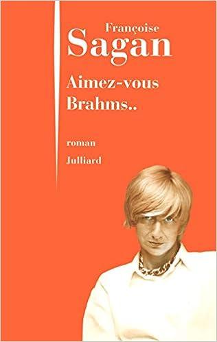 Amazon Fr Aimez Vous Brahms Ne Sagan Francoise Livres