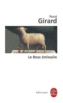 Le bouc émissaire par Girard