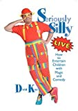 Seriously Silly Live DVD (How to Entertain Children with Magic and Comedy)