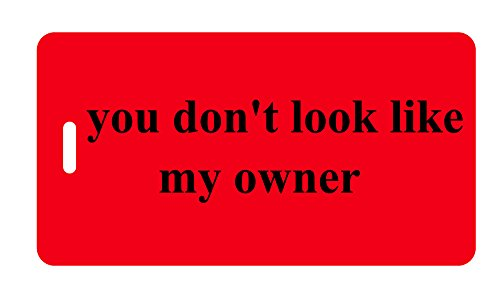 UPC 847167000852, Luggage Tag - you don't look like my owner