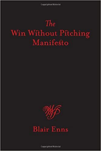 The win without pitching manifesto blair enns 9781605440040 the win without pitching manifesto blair enns 9781605440040 amazon books fandeluxe Choice Image