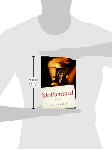 Motherland A Memoir Pamela Marin 9780743256100 Amazon Books