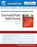 Community/Public Health Nursing : Promoting the Health of Populations, Nies, Mary A. and McEwen, Melanie, 1416042040