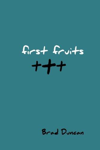 First Fruits (3t Challenge) (Volume 1)