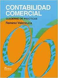 CONTABILIDAD COMERCIAL: Amazon.es: RAMÍREZ VALENZUELA