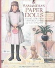 Samantha's Paper Dolls: Samantha and Her Friends With Outfits to Cut Out and Scenes to Play With (American Girl Collection)