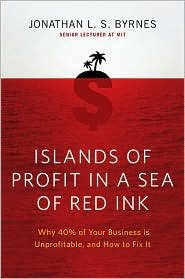 Islands of Profit in a Sea of Red Ink Publisher: Portfolio Hardcover