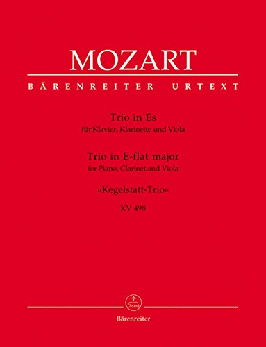 Mozart: Trio for Piano, Clarinet and Viola in E-flat Major K. 498 -