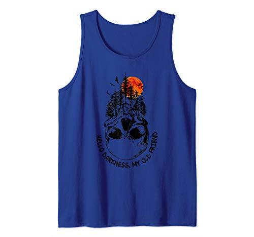 Hello Darkness My Old Friend Skull Funny Halloween Skeleton Tank Top -