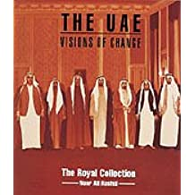 The UAE: Visions of Change (Royal Collection)