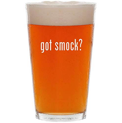 (got smock? - 16oz All Purpose Pint Beer Glass)