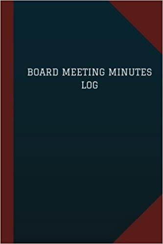 board meeting minutes log logbook journal 124 pages 6 x 9