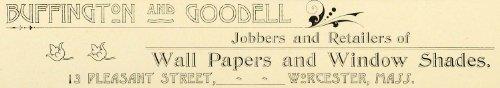1898 Ad Buffington & Goodell Wall Paper Window Shades Pleasant Street Worcester - Original Print Ad (Wallpaper Shade)