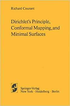 'Dirichlet's Principle, Conformal Mapping, and Minimal Surfaces'