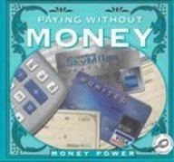 Read Online Paying Without Money (Money Power) Text fb2 book