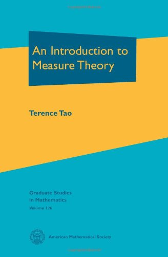 An Introduction to Measure Theory (Graduate Studies in Mathematics)