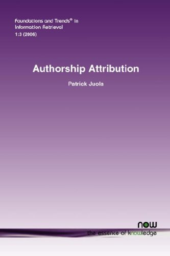 Authorship Attribution (Foundations and Trends(r) in Information Retrieval)