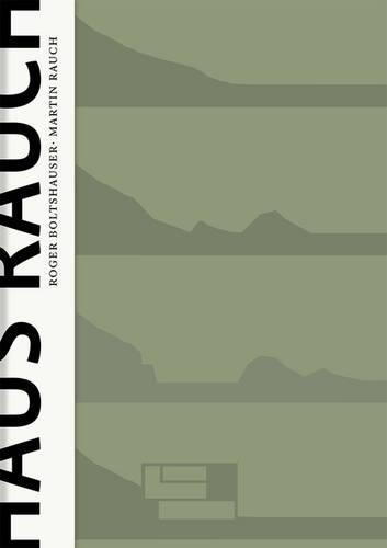 Haus Rauch / The Rauch House  [Kapfinger, Otto - Simon, Axel] (Tapa Dura)