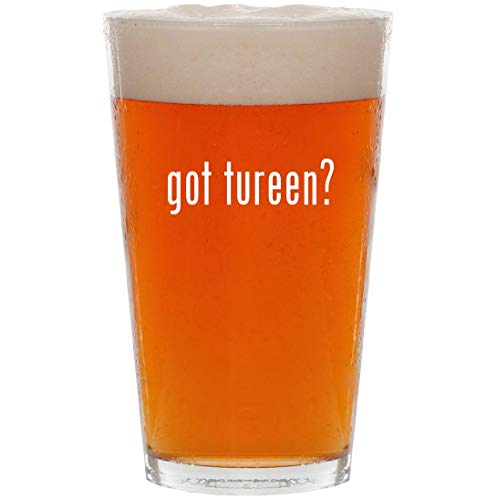 got tureen? - 16oz Pint Beer Glass (Soup Tureen Pewter)