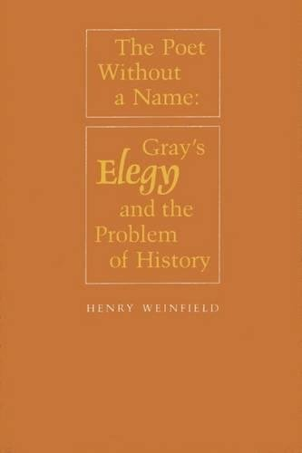 The Poet Without a Name: Gray's Elegy and the Problem of History