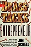img - for The Brass-Tacks Entrepreneur book / textbook / text book