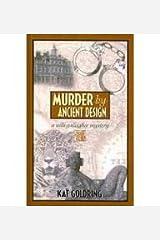 Murder by Ancient Design (Willi Gallagher Mysteries) Hardcover