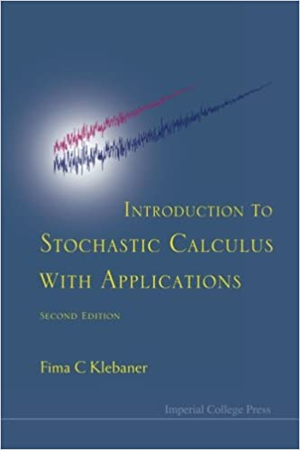 Introduction to stochastic calculus with applications fima c introduction to stochastic calculus with applications fima c klebaner 9781860945663 amazon books fandeluxe Choice Image