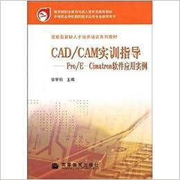 CADCAM Training guidance -ProE-Cimatron: XU YU MING