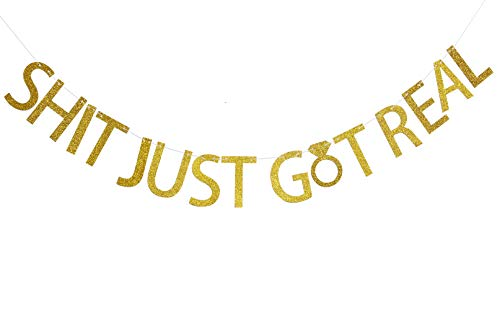 FirefairyTM Shit Just Got Real Gold Glitter Bunting Banner for Funny Wedding, Engagement, Bachelorette,Pregnancy Announcement,Bar Sign
