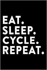 Cycle - Retro Eat Sleep Cycle Repea Bike Ride Trainer Cycling Lined Journal Notebook: 2021,6x9 in,Goals,Business,Halloween,Christmas Gifts,Thanksgiving,Appointment,2022,Personalized,Finance