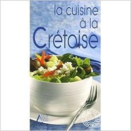 Livres gratuits La cuisine à la crétoise epub pdf