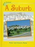 A Suburb (Walk Around)