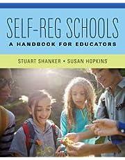 Self-Reg Schools: A Handbook for Educators