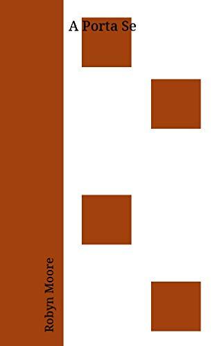 A Porta Se (Portuguese Edition) by [Moore, Robyn]